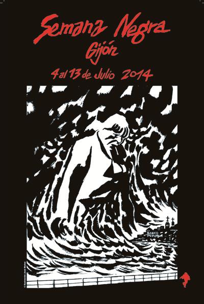 144 escritores y mucha fiesta (literaria y no) en la Semana Negra 6a014e868bcc77970d01a3fd2735cd970b-pi